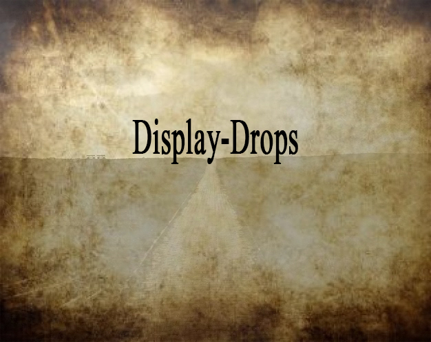 display-drops